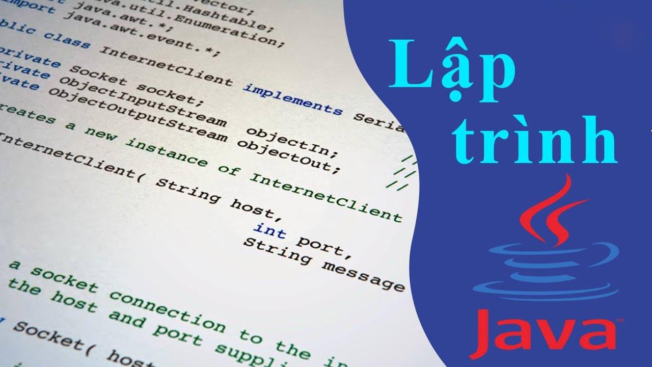 Hướng dẫn học lập trình Java